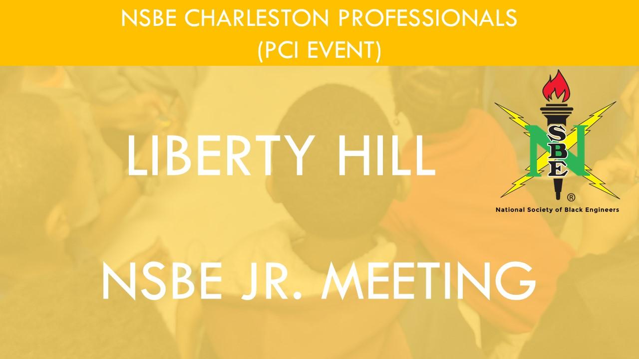 Liberty Hill NSBE Jr. Meeting